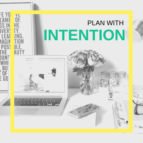 plan with intention